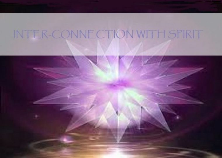 Inter-Connection with Spirit
